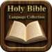 Bible Language Collection Lite: The Holy Bible Translated for all Chri